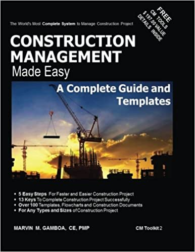 construction management made easy a complete guide and templates