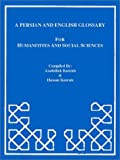 Persian-English - English-Persian Glossary for Humanities and Social Sciences, Kasraie, Asadollah and Kasraie, Hassan, 0923687092