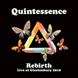 Rebirth Live at Glastonbury 2010 by QUINTESSENCE (2011-04-05)