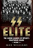 img - for SS Elite. Volume 3: R to w: The Senior Leaders of Hitler's Praetorian Guard book / textbook / text book