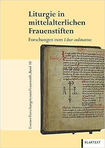 Liturgie mittelalterlichen Frauenstiften: Forschungen