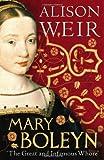 """Mary Boleyn the Great and Infamous Whore"" av Alison Weir"