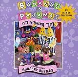 Its Singing Time: Nursery Rhymes