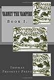 Varney the Vampire: Book I., Thomas Preskett Prest, 1500136174