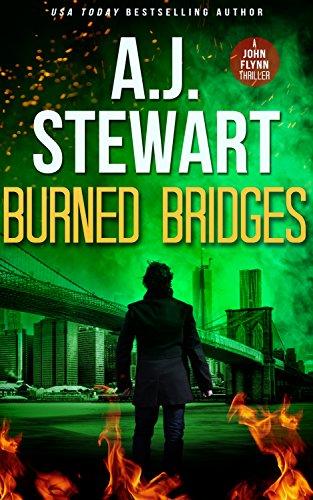 Burned Bridges (John Flynn Thrillers Book 2)