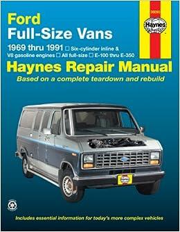 Ford Full-Size Vans, 1969-1991 (Haynes Repair Manual) (Haynes Repair Manuals)