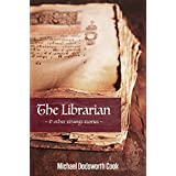 The Librarian & other strange stories