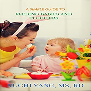 A Simple Guide to Feeding Babies and Toddlers Audiobook