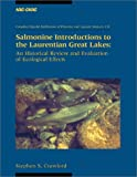 Salmonine Introductions to the Laurentian Great Lakes : A Review and Ecological Evaluation, Crawford, Stephen S. and National Research Council Canada Staff, 0660176394