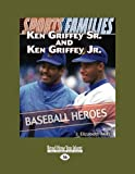 img - for Ken Griffey Sr. and Ken Griffey Jr.: Baseball Heroes book / textbook / text book