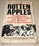 Rotten Apples, Marvin J. Wolf, 0345362780