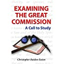 Examining the Great Commission: A Call to Study