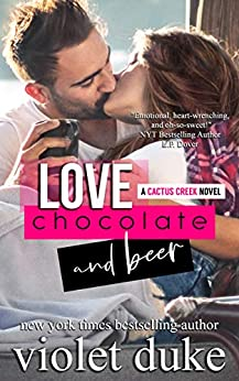 Love, Chocolate, and Beer: Luke & Dani (Cactus Creek Book 1) by [Duke, Violet]