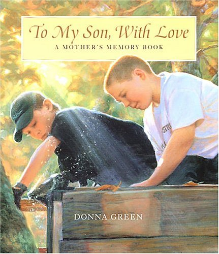 Mothers Memory Book (To My Son with Love: A Mother's Memory Book)