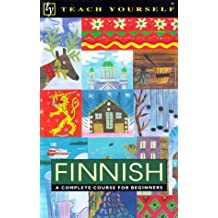 Finnish: A Complete Course for Beginners