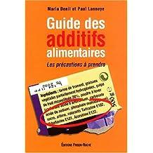 Guide des additifs alimentaires - les précautions à prendre