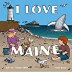 Front cover for the book I Love Maine by Jeff Cox