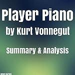 Player Piano by Kurt Vonnegut Summary & Analysis | Adam Barnes