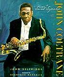 John Coltrane, John W. Selfridge, 0531115429