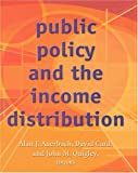 Poverty, the Distribution of Income, and Public Policy, Auerbach, Alan J. and Card, David E., 0871540460