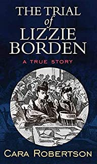 Book Cover: The Trial of Lizzie Borden