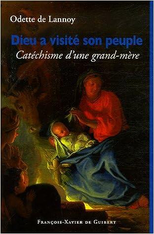 En ligne Dieu a visité son peuple : Petit catéchisme d'une grand-mère epub, pdf