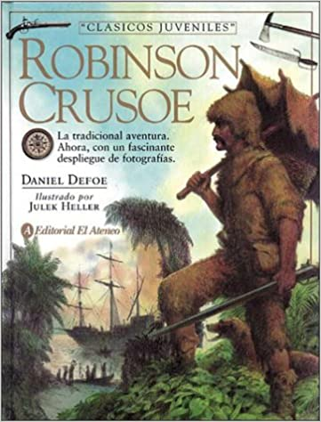 Las Aventuras de Robinson Crusoe / Life and Strange Surprising Adventures of Rc (Spanish Edition) (Spanish)