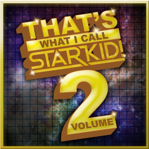 That's What I Call StarKid! Vo...