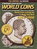 img - for Standard Catalog of World Coins: 1801-1900 (STANDARD CATALOG OF WORLD COINS 19TH CENTURY EDITION 1801-1900) book / textbook / text book