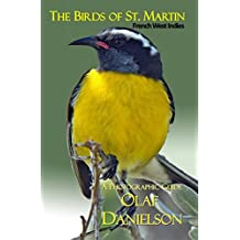 The Birds of St. Martin, FWI: A Photographic Guide