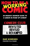 How to Be a Working Comic, Dave Schwensen, 0979103010