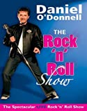 Daniel O'Donnell - The Rock And Roll Show [DVD] [2005]