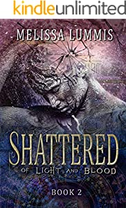 Shattered (Of Light and Blood Book 2)