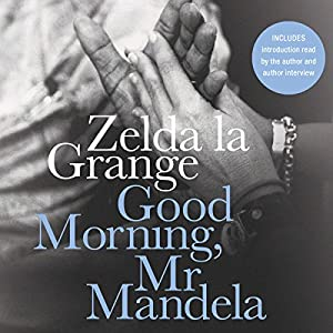Good Morning, Mr. Mandela Hörbuch