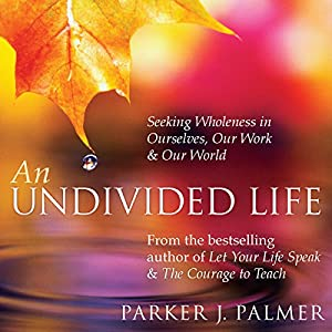 An Undivided Life Speech