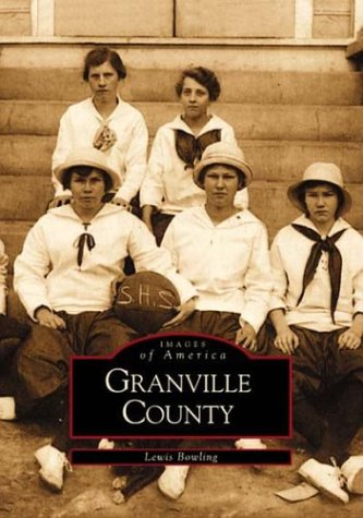 Granville County   (NC)  (Images of - Oxford In Al Buy Best