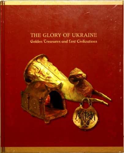 the-glory-of-ukraine-golden-treasures-and-lost-civilizations