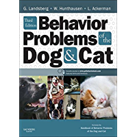 Behavior Problems of the Dog and Cat - E-Book (English Edition)