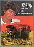 7393 Tage und die Hölle Bundeswehr oder die im Sar