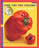 How Are You Peeling? Foods With Moods (Turtleback School & Library Binding Edition) (Scholastic Bookshelf: Feelings)