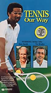 Tennis Our Way [VHS]