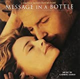 Message In A Bottle: Original Motion Picture Score (1999 Film) by Message In A Bottle (1999-04-20)