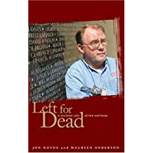 Left for Dead: A Second Life after Vietnam