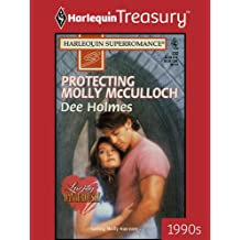 Protecting Molly McCulloch (Loving Dangerously)
