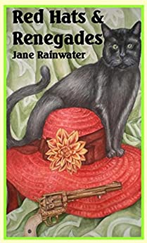 Red Hats & Renegades (Red Hats Series Book 1) by [Rainwater, Jane]