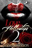 Love & Hollowtips 2