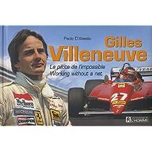 Gilles Villeneuve (French Edition)