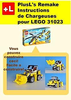 Plusl 39 s remake instructions de chargeuses pour lego 31023 for Construire vos propres plans