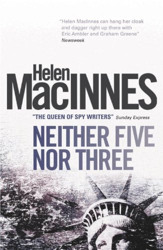 Neither Five Nor Three by Helen MacInnes
