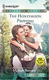 The Honeymoon Proposal, Hannah Bernard, 0373181604